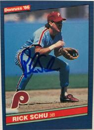 Rick Schu Autographed 1986 Donruss #570