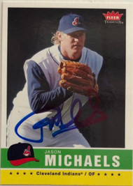 Jason Michaels Autographed 2006 Fleer Tradition #84