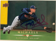 Jason Michaels Autographed 2008 Upper Deck #476