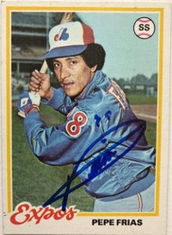Pepe Frias Autographed 1978 Topps #654