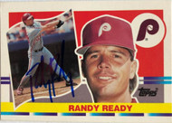 Randy Ready Autographed 1990 Topps Big #150