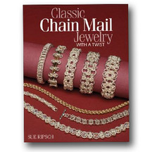 Classic Chain Mail Jewelry with a Twist (Classic Chain Mail Jewelry with a Twist)