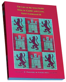 The Life of the Very Noble King of Castile and León, Saint Ferdinand III