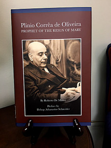 Plinio Corrêa de Oliveira, Prophet of the Reign of Mary