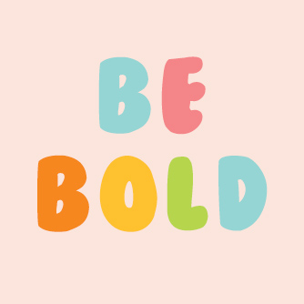 title-be-bold.jpg
