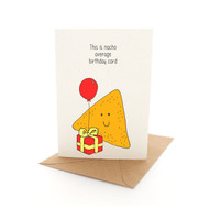 Punny Birthday Nacho