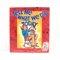 Tell Me What We Did Today Book