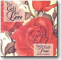 "Steve Hall, ""The Gift Of Love"" CD"