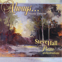 "Steve Hall, ""Always"" CD"