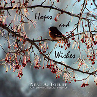 "Neal A. Topliff, ""Hopes and Wishes"" CD"