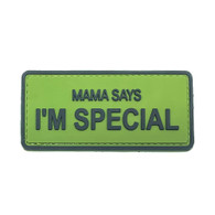Shellback Tactical Mama Says Im Special PVC Patch