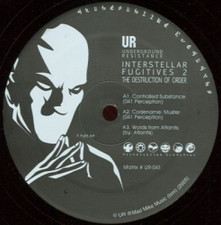 "Interstellar Fugitives - Controlled Substance - 12"" Vinyl"