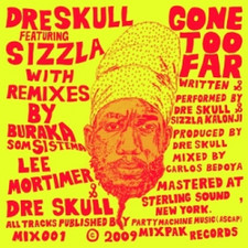 "Dre Skull - Gone Too Far feat Sizzla - 12"" Vinyl"