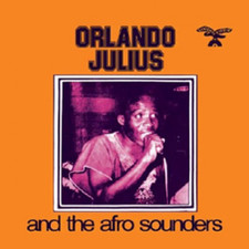 "Orlando Julius & His Afro Sounders - Orlando Julius & His Afro Sounders - 12"" Vinyl"