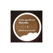 """Virus Syndicate/Mark One - Slow Down/Devil - 12"""" Vinyl"""