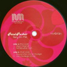 """Petalpusher - Rely On Me - 12"""" Vinyl"""