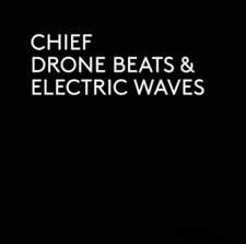 "Chief - Drone Beats & Electronic Waves - 12"" Vinyl"