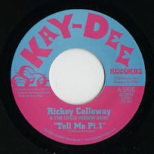 "Rickey Calloway - Tell Me - 7"" Vinyl"