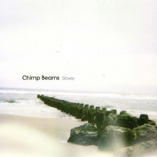 Chimp Beams - Slowly - 2x LP Vinyl