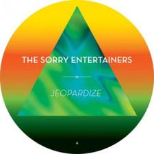 "The Sorry Entertainers - Jeopardize - 12"" Vinyl"