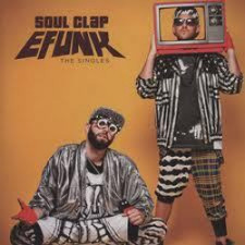 "Soul Clap - Efunk: The Singles - 12"" Vinyl"