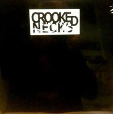 "Crooked Necks - Something Must Break - 12"" Vinyl"