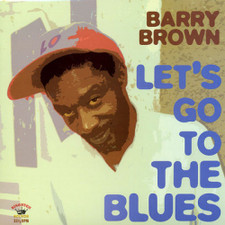 "Barry Brown - Let's Go to the Blues - 12"" Vinyl"