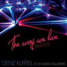 "Deniz Kurtel - The Way We Live - 12"" Vinyl"