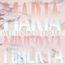 "Maria Minerva - Will Happiness Find Me? - 12"" Vinyl"