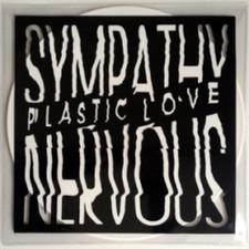 "Sympathy Nervous - Plastic Love - 12"" Vinyl"