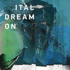 Ital - Dream On - 2x LP Vinyl