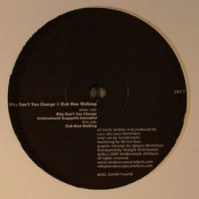 "Lucy - Why Don't You Change - 12"" Vinyl"