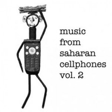 "Various Artists - Music From Saharan Cellphones Vol.2 - 12"" Vinyl"