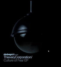 """Thievery Corporation - Culture Of Fear Remix - 7"""" Vinyl"""
