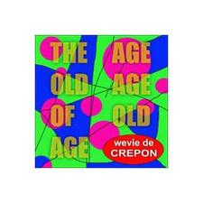 "Wevie De Crepon - Age Old Age of Old Age - 12"" Vinyl"