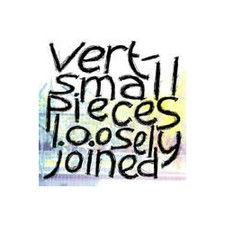 "Vert - Small Pieces Loosely Joined LP - 12"" Vinyl"