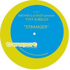 "Tuff & Mello - Stranger - 12"" Vinyl"