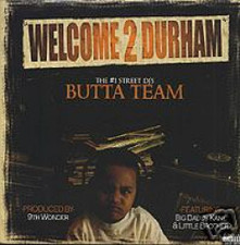 "Butta Team - Welcome 2 Durham - 12"" Vinyl"