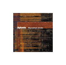 Aphasia - Mesospheric Breaks - CD