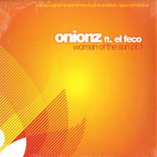 "Onionz - Woman of the Sun Pt.1 - 12"" Vinyl"