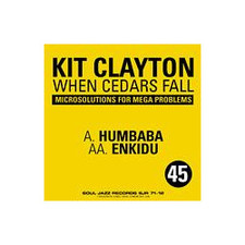 "Kit Clayton - When Cedars Fall - 12"" Vinyl"