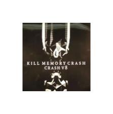 "Kill Memory Crash - Crash V8 - 12"" Vinyl"