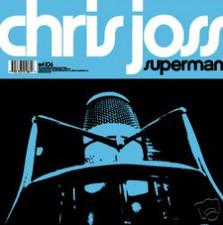 "Chris Joss - Superman - 12"" Vinyl"