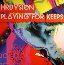 "Hrdvsion - Playing For Keeps - 12"" Vinyl"