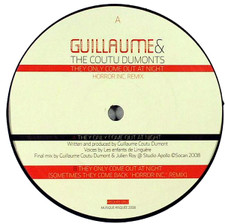 "Guillaume & Coutu Dumonts - They Only Come - 12"" Vinyl"