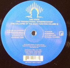 "Dmx Krew - The Transactional Interpretation (Collapse of the Wave Function Vol.5) - 12"" Vinyl"