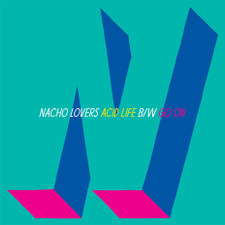 "Nacho Lovers - Acid Life - 12"" Vinyl"