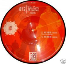 """B12 - Last Days Remixed - 12"""" Vinyl"""