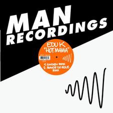 """Edu K - Hot Mama - 12"""" Vinyl"""