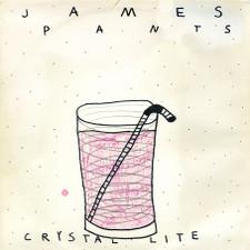"""James Pants - Crystal Lite - 12"""" Vinyl"""